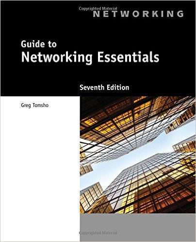 GUIDE TO NETWORKING ESSENTIALS-7TH
