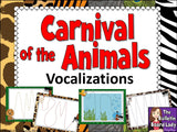 Carnival of the Animals Vocalizations