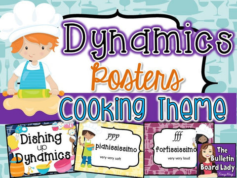 Dynamics Posters - Cooking Theme