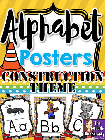 Alphabet Posters Construction Theme