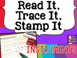 Read It, Trace It, Stamp It - Instruments