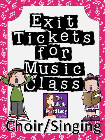 Singing / Choir Exit Tickets for Formative Assessment in Music Class