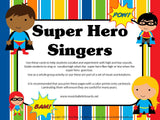 Vocal Explorations/Singing Visual Aids: Superheroes