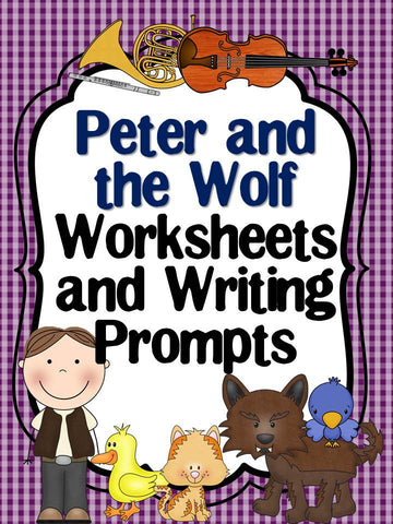 Peter and the Wolf Worksheets and Writing Prompts – The Bulletin ...