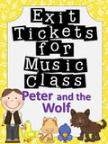 Exit Tickets Formative Assessments for Music Class-Peter and the Wolf