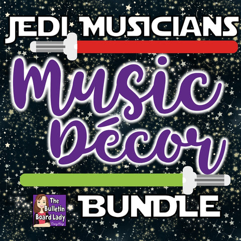 Music Classroom Decor BUNDLE Jedi Musicians