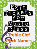 Exit Tickets Formative Assessments for Music Class-TREBLE CLEF PITCHES