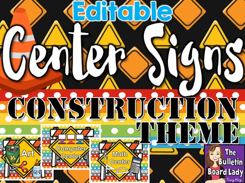 Center Signs - Construction Theme