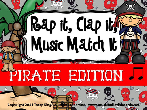Rap It, Clap It, Music Match It: Pirates Edition