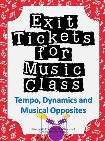 Exit Tickets Formative Assessments for Music Class-TEMPO, DYNAMICS & OPPOSITES