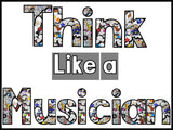Think Like a Musician Bulletin Board