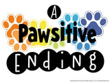 PAWSitive Ending Bulletin Board