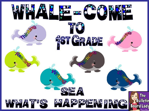 WHALE Come to Your Grade – Back to School Bulletin Board