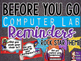Computer Lab Reminders - Before You Go - Rock Star Theme