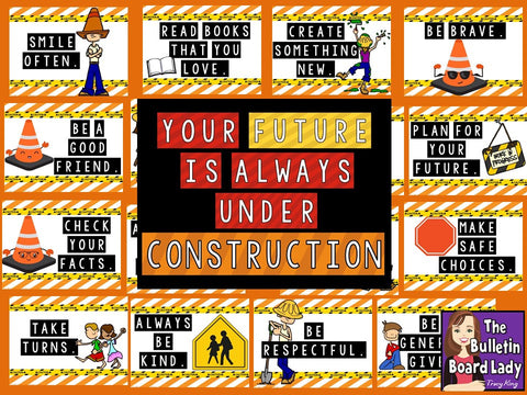 Your Future is Always Under Construction Bulletin Board
