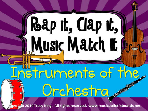 Rap It, Clap It, Music Match It: Instruments of the Orchestra Edition