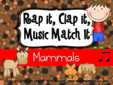 Rap It, Clap It, Music Match It: Mammals Edition