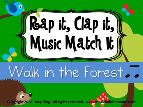 Rap It, Clap It, Music Match It: Walk in the Forest
