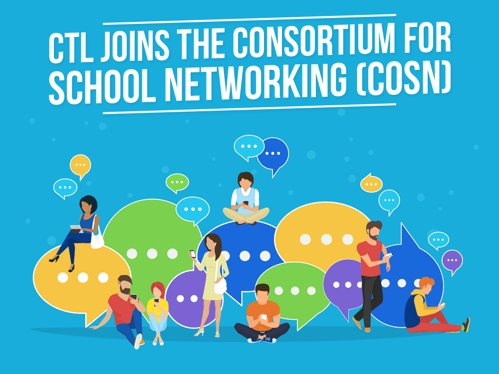 CTL Joins the Consortium for School Networking (CoSN)