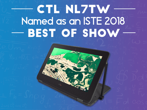 CTL NL7TW Named as an ISTE 2018 Best of Show
