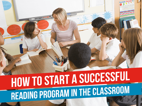 How to Start a Successful Reading Program in the Classroom