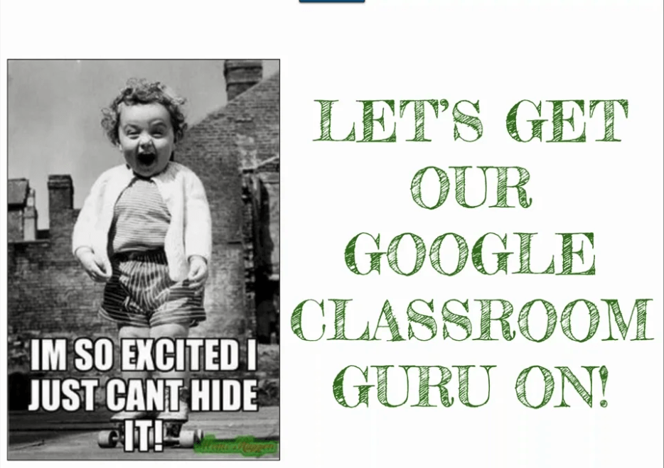 Becoming a Guru with Google Classroom - CTL Webinar
