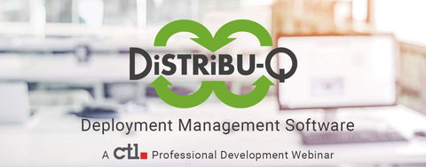 Webinar: Distribu-Q Deployment Management Software