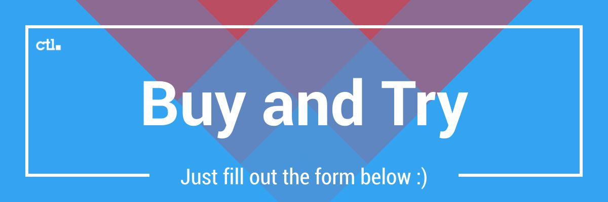 CTL Buy and Try Program
