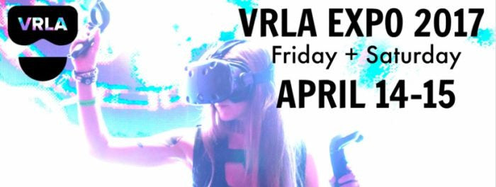 Top 6 Reasons to Get Your Tickets at VRLA 2017