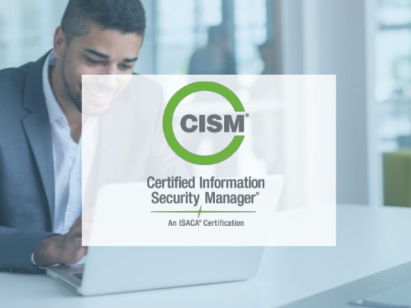 ISACA CISM Training Course