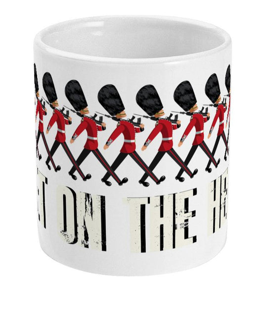 GUARDS GET ON THE HEEL Ceramic Mug