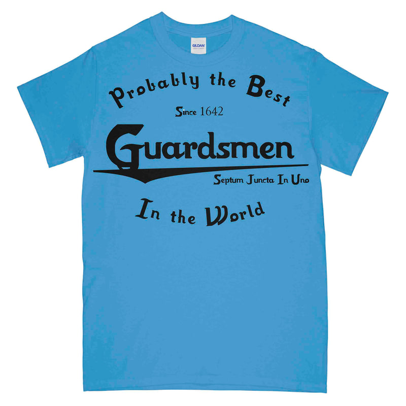 Probably The Best Guardsmen In The World Printed T-Shirt