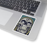 DEATH AND TAXES- Kiss-Cut Stickers