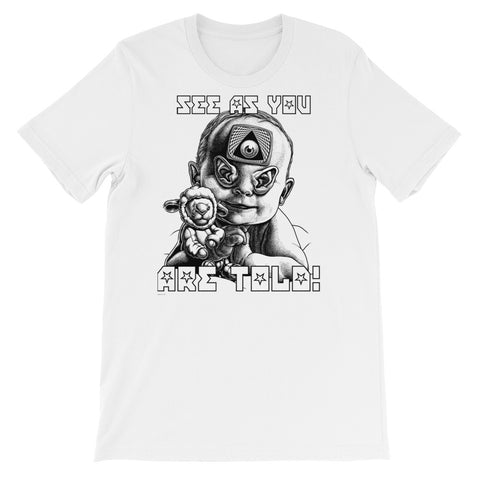 SEE AS YOU ARE TOLD- Bella + Canvas 3001 Unisex Short Sleeve Jersey T-Shirt