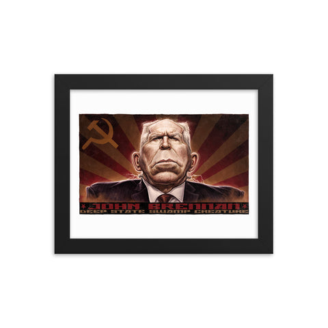 JOHN BRENNAN, DEEP STATE SWAMP CREATURE- Framed photo paper poster