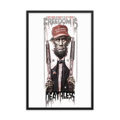 FREEDOM IS DEATHLESS- Framed photo paper poster