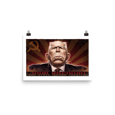 JOHN BRENNAN, DEEP STATE SWAMP CREATURE- Photo paper poster