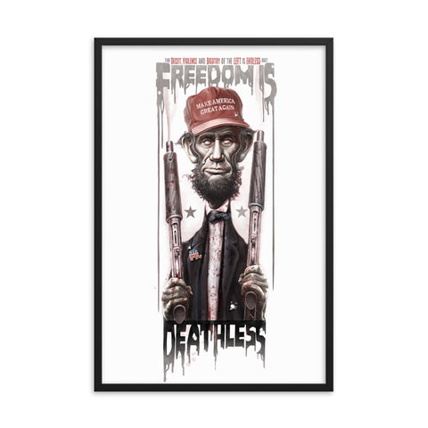 FREEDOM IS DEATHLESS- Framed matte paper poster