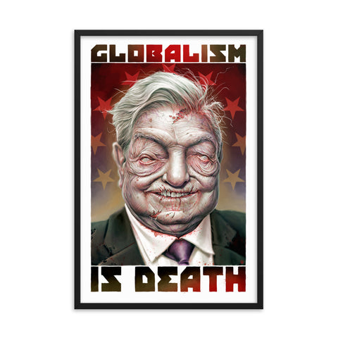 ZOMBIE GEORGE SOROS...GLOBALIST- Framed matte paper poster