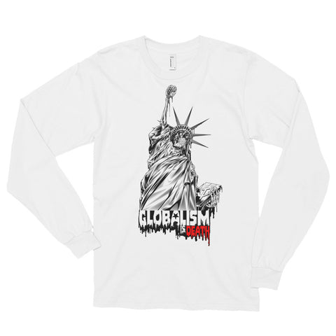 GLOBALISM IS DEATH- American Apparel 2007 Unisex Fine Jersey Long Sleeve T-Shirt