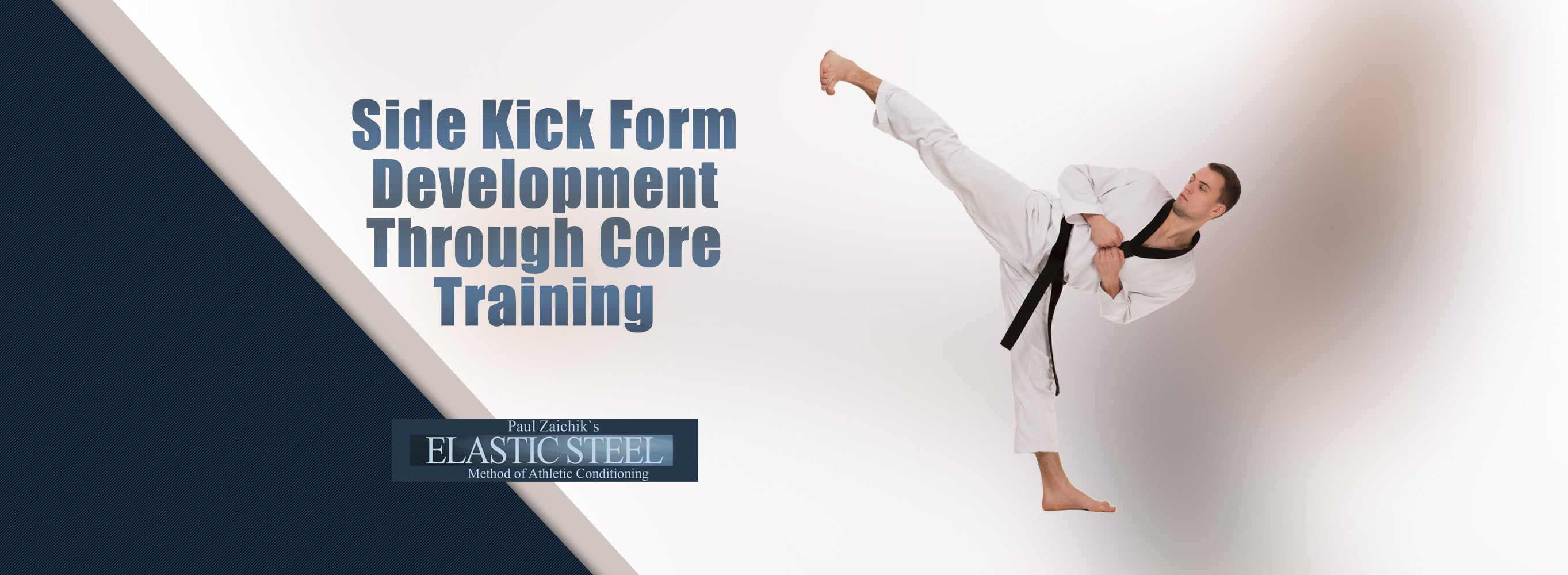 Side Kick Form Development Through Core Training