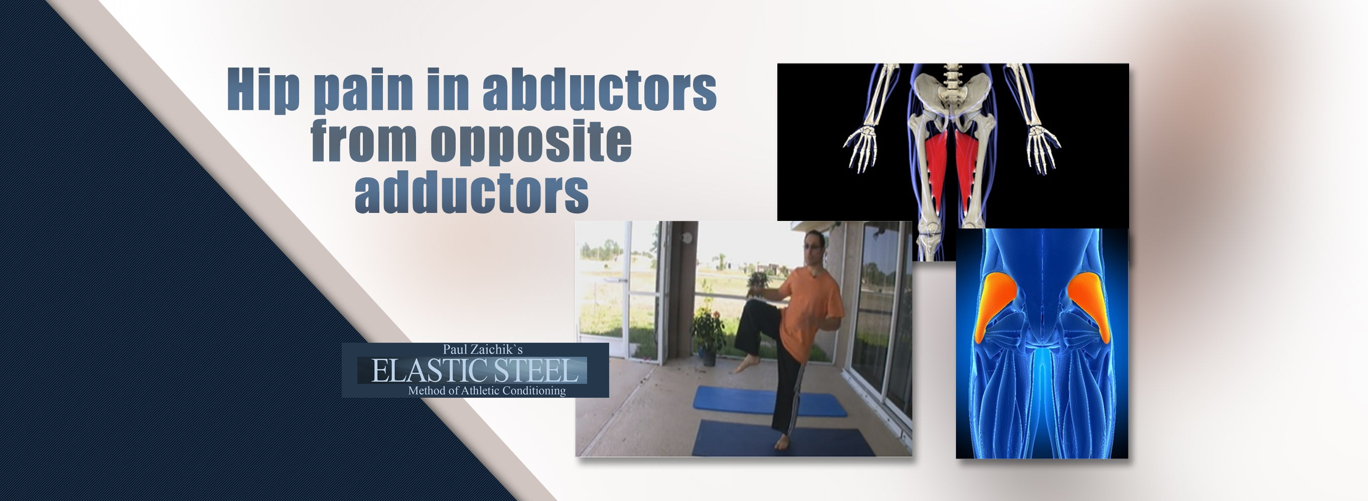Hip Pain in Abductors From Opposite Adductors