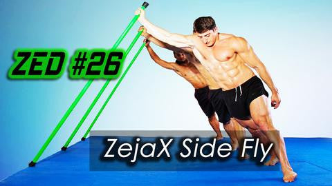 ZED #26 - ZejaX Side Fly