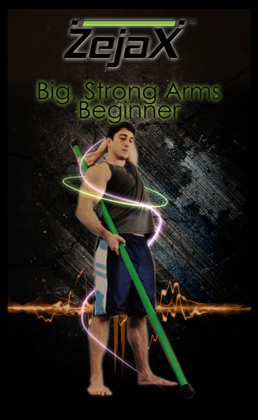 Zejax Big, Strong Arms Program Beginner