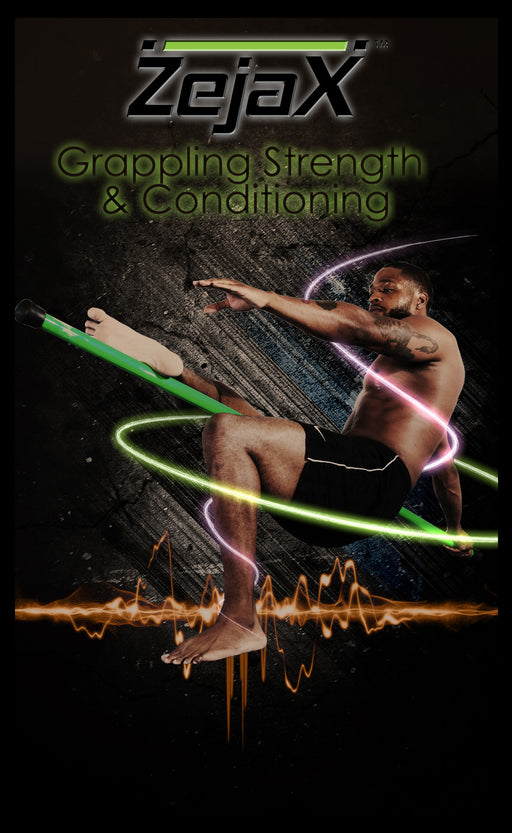 Zejax Grappling Strength and Conditioning