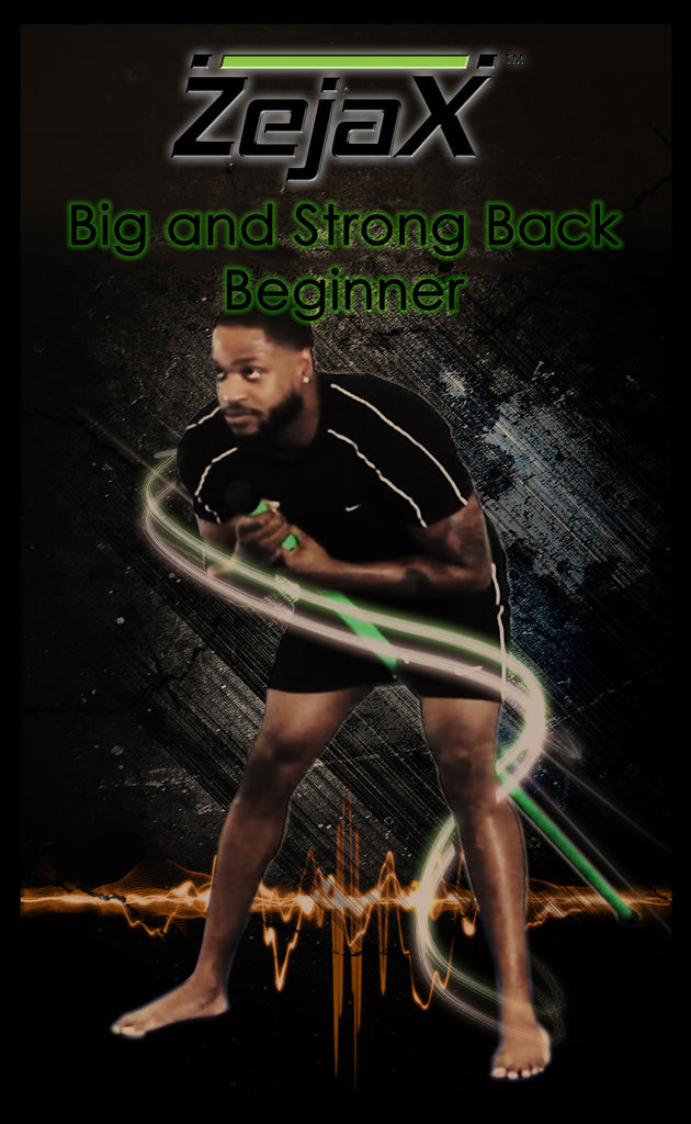 Zejax Big, Strong Back Program Beginner