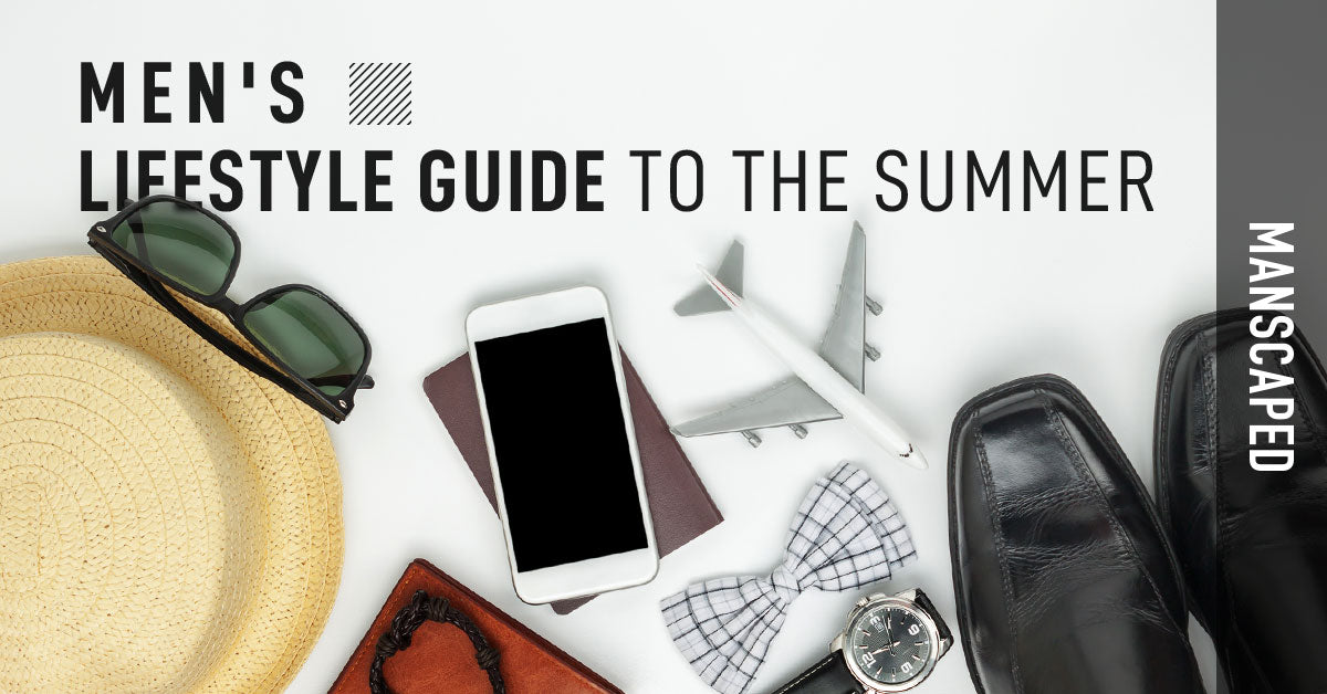Men's Lifestyle Guide to the Summer