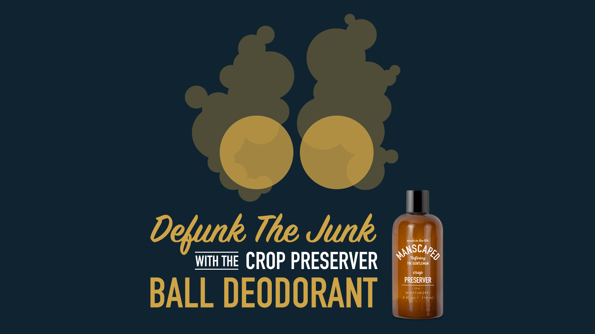 Our Dirty Little Secret... Ball Deodorant