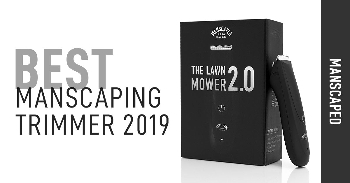 Best Manscaping Trimmer 2019