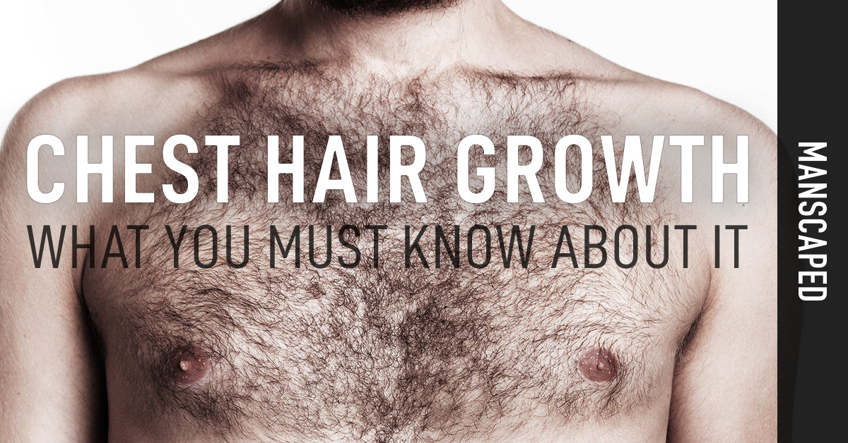 Chest Hair Growth and What You Must Know About It | MANSCAPED.COM